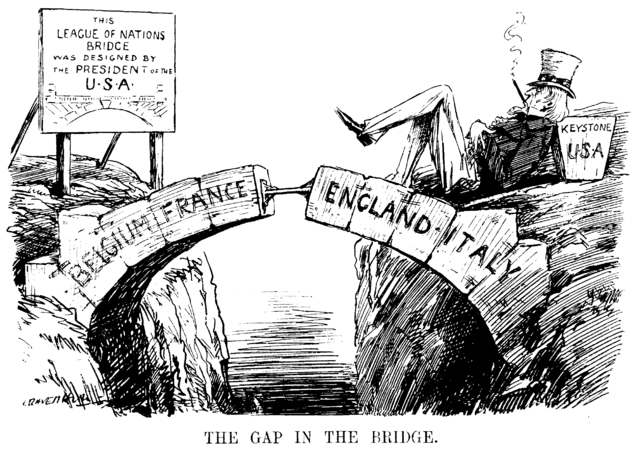 The Gap in the Bridge. Cartoon about the absence of the USA from the League of Nations, depicted as the missing keystone of the arch. The cigar also symbolizes America (Uncle sam) enjoying its wealth, (10 December 1919), Punch Magazine 10 December 1919 Raffo, P. (1974). The League of Nations. London: The Historical Association, p. 7, Leonard Raven-Hill, public domain